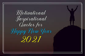 The Best Quotes For Your Beloveds For Wishing Happy New Year 2021