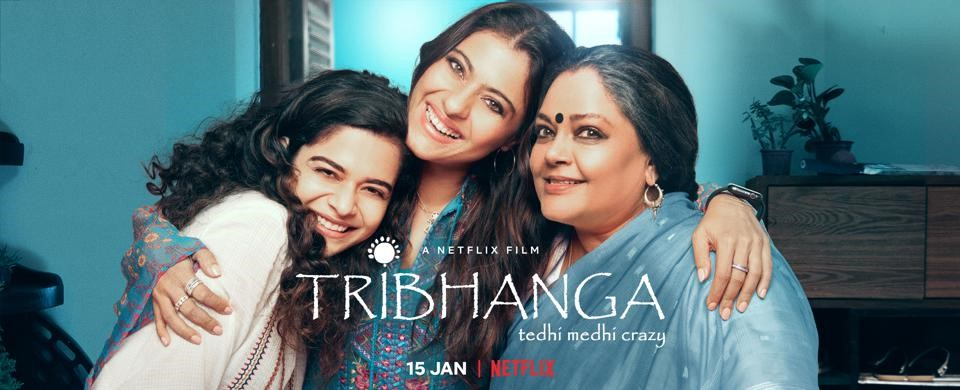 Tribhanga: Ted Medhi Crazy, an Indian actress who is the director of Hindi and film and television director, three stubborn women from one dysfunctional family are facing immediate and long-term consequences of their decisions. They do so without the use of fancy show boats.